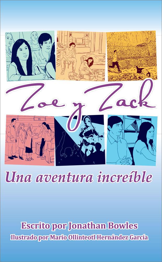 Zoe y Zack: Una aventura increíble Spanish Level 2 Reader