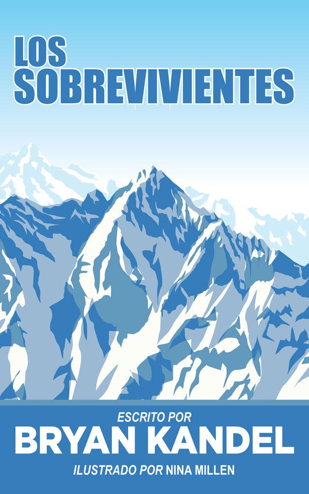 Los sobrevivientes Spanish Level 3 Reader