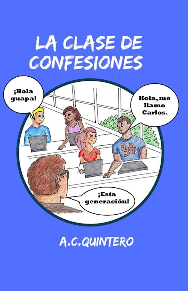 La clase de confesiones Spanish Level 1 Reader