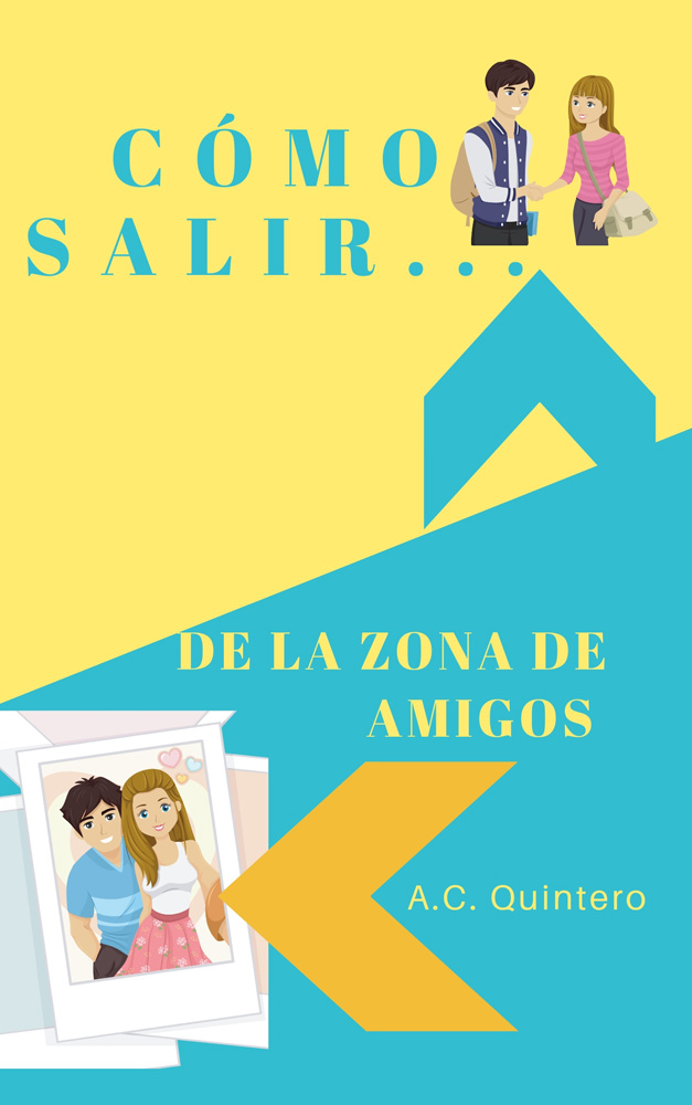 Cómo salir de la zona de amigos Spanish Level 2 Reader
