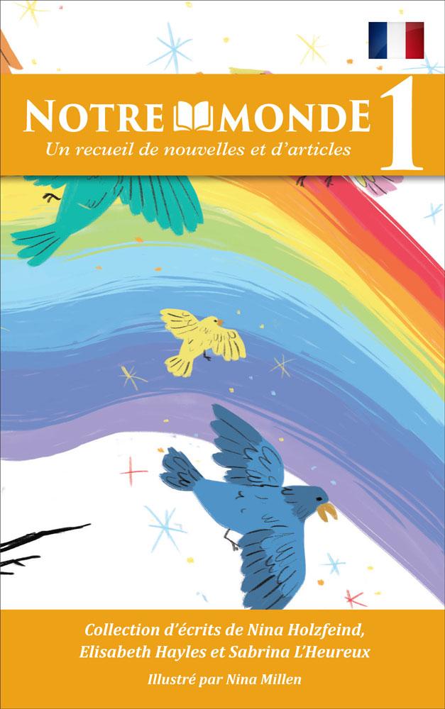 Notre monde 1 French Level 1 Reader