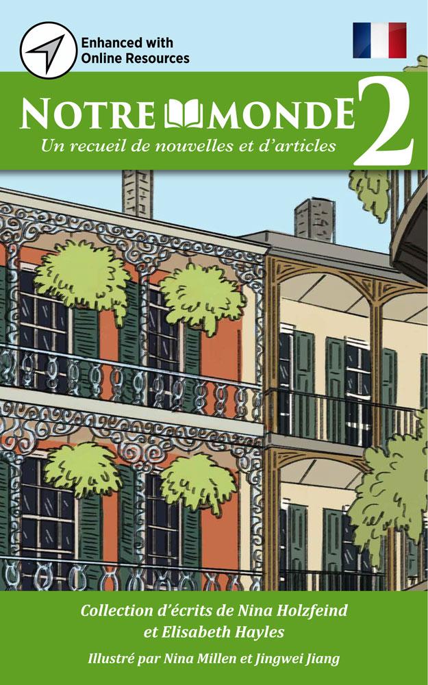 Notre monde 2 French Level 2 Reader