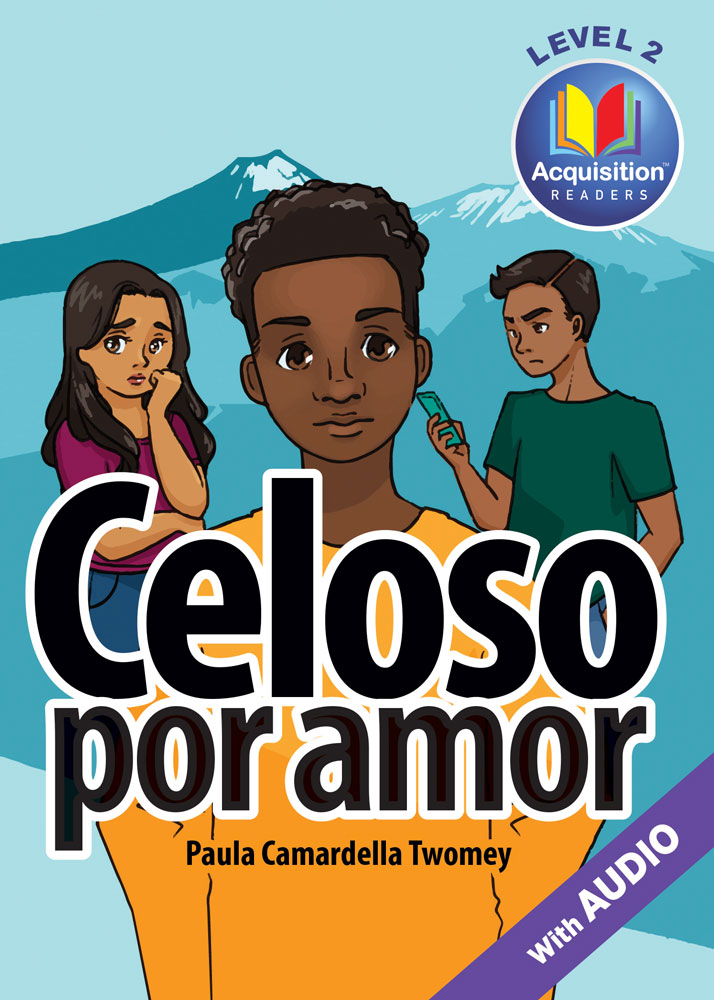 Celoso por amor Spanish Level 2 Acquisition™ Reader