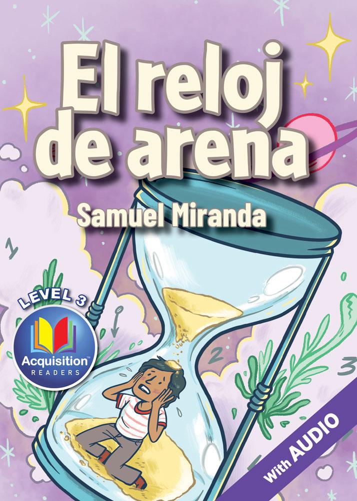 El reloj de arena Spanish Level 3 Acquisition™ Reader