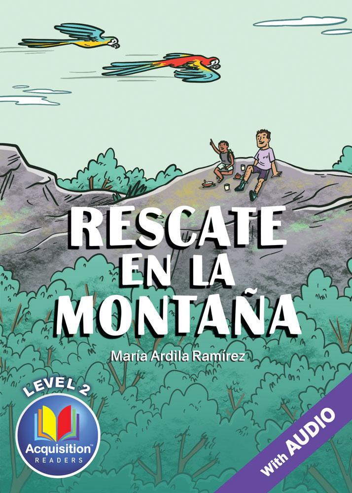 Rescate en la montaña Spanish Level 2 Acquisition™ Reader