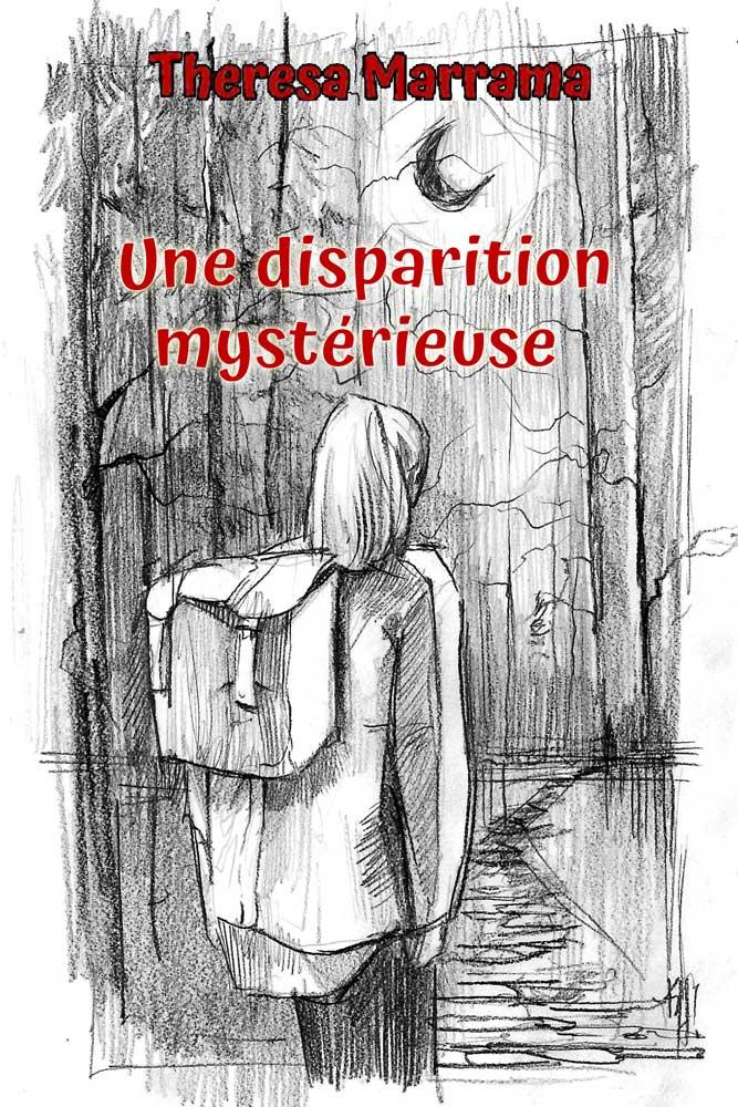 Une disparition mystérieuse French Level 2 Reader