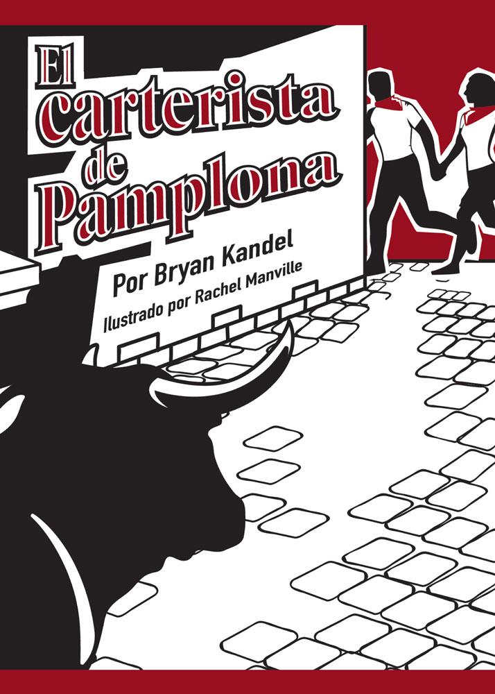 El carterista de Pamplona Spanish Level 3 Reader