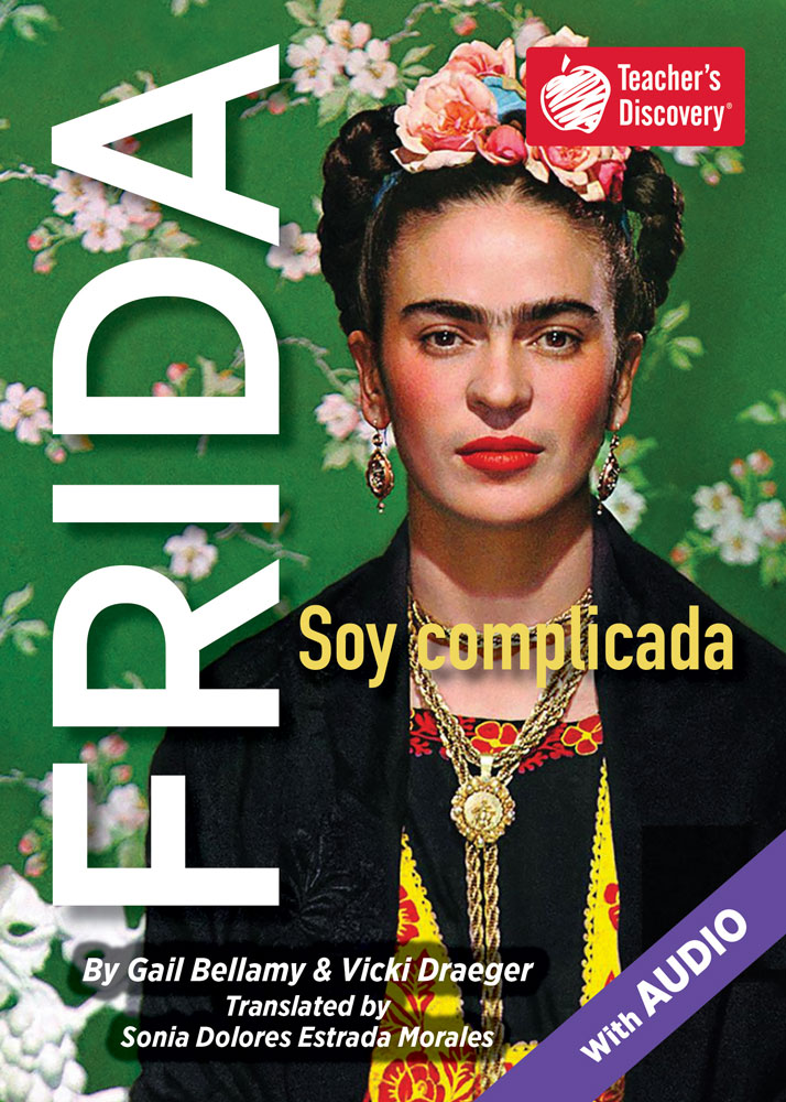 FRIDA Soy complicada Spanish Level 3 Reader