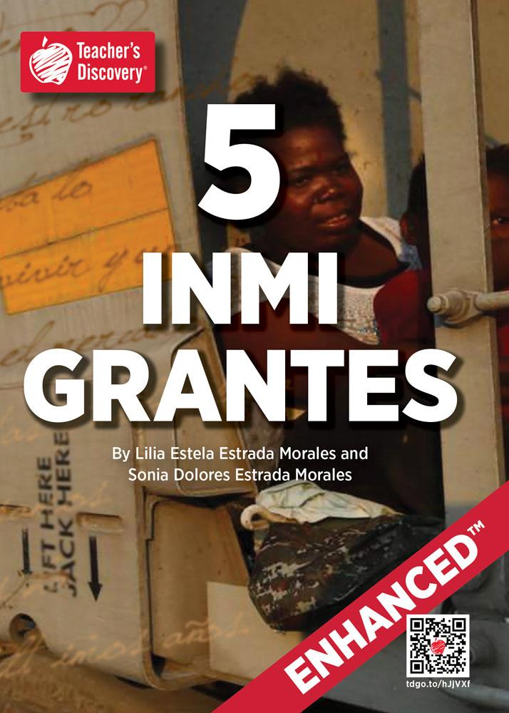 5 inmigrantes Spanish Level 3 Enhanced® Reader