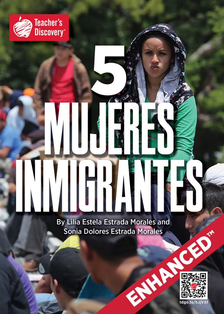 5 mujeres inmigrantes Spanish Level 2 Enhanced® Reader