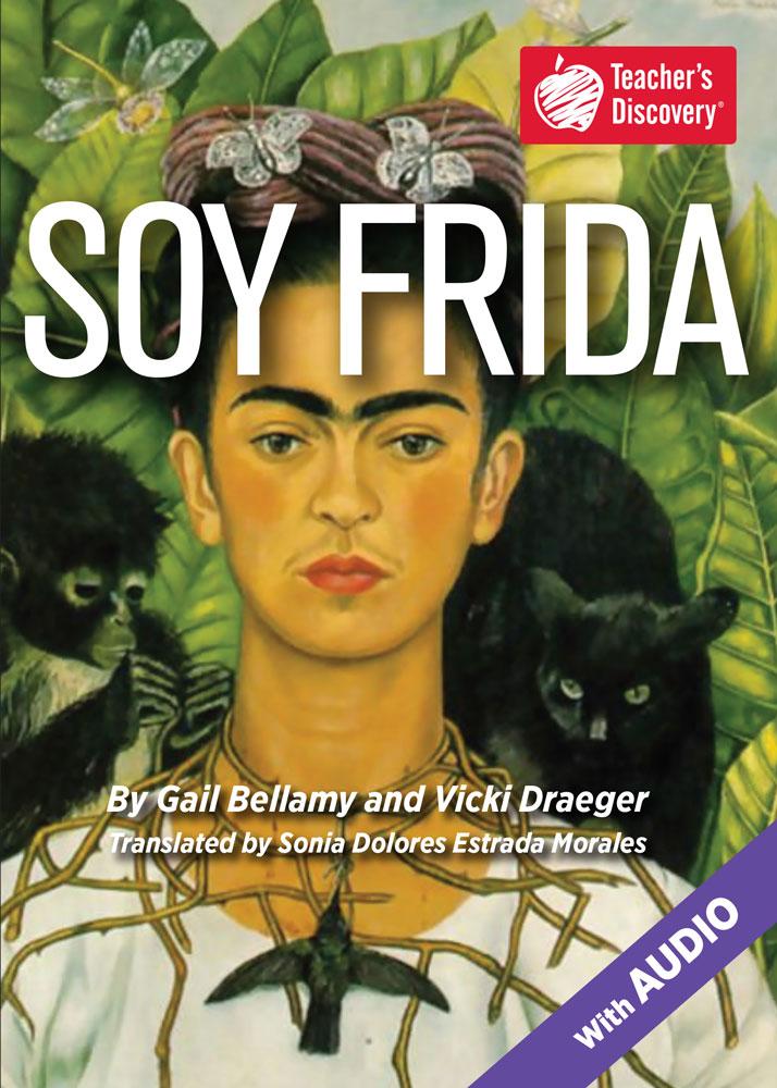 Soy FRIDA Spanish Level 1 Reader
