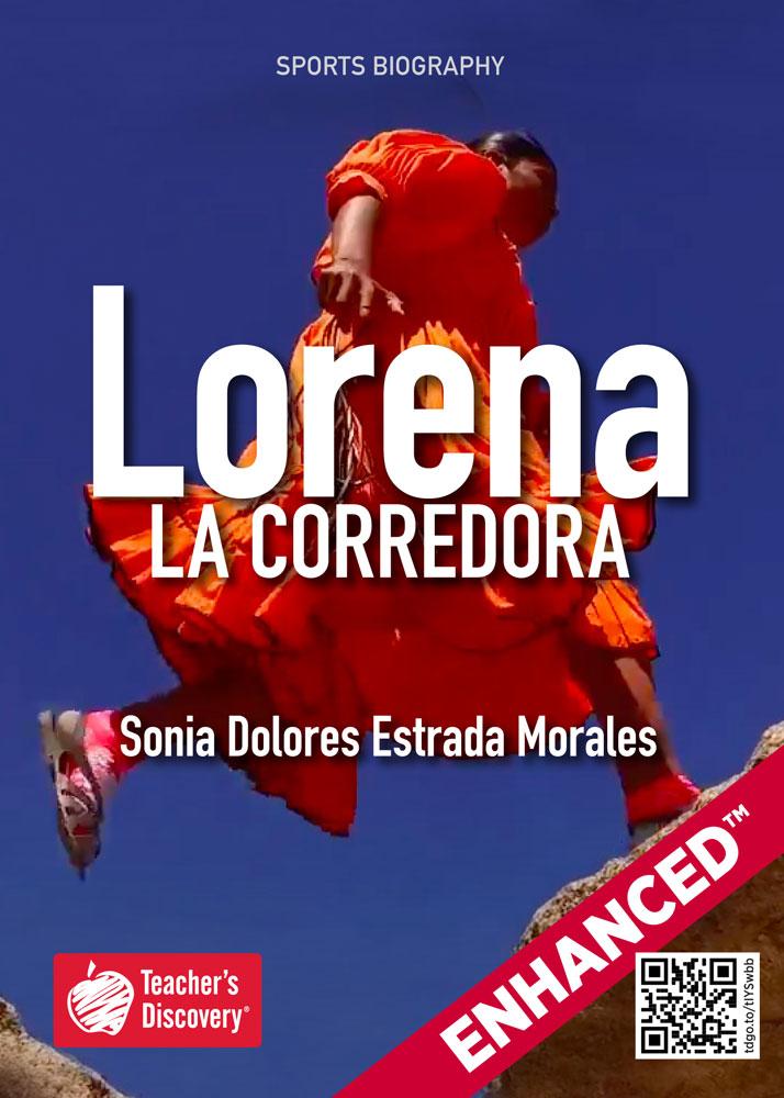 Lorena: La corredora Spanish Level 2 Enhanced® Reader