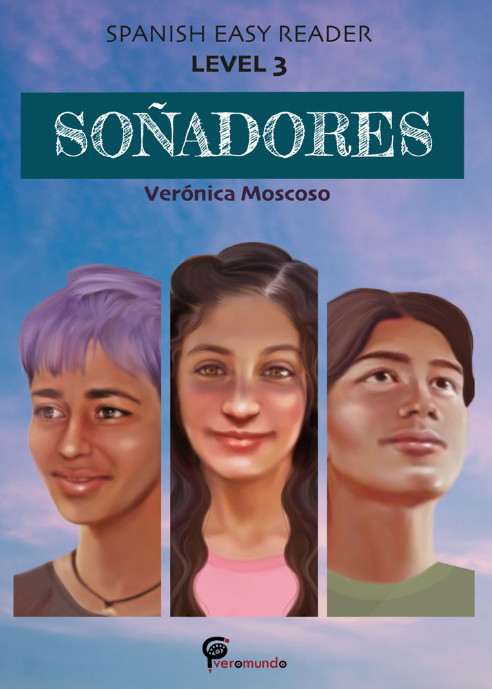 Soñadores Spanish Level 3+ Reader