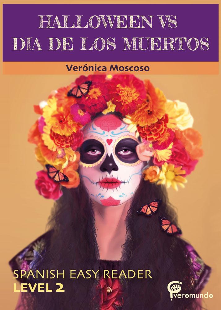 Halloween vs Día de los Muertos Spanish Level 2 Reader