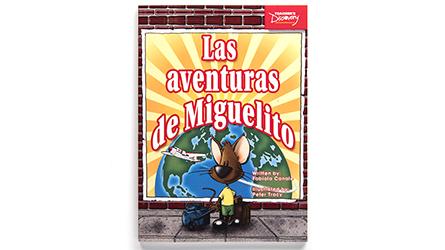 Las aventuras de Miguelito Level 1 Spanish Reader