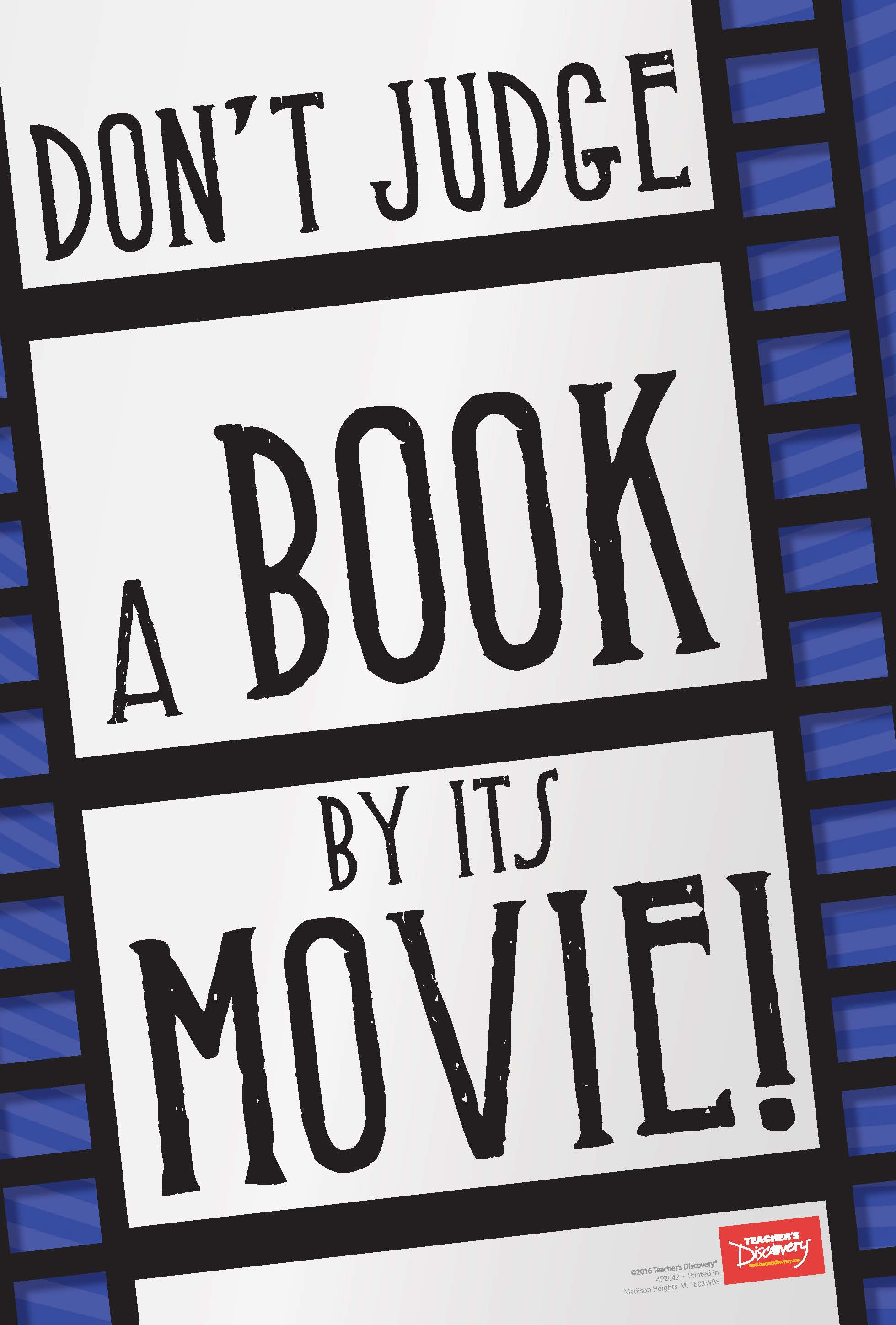 Don't Judge a Book by its Movie! Mini-Poster