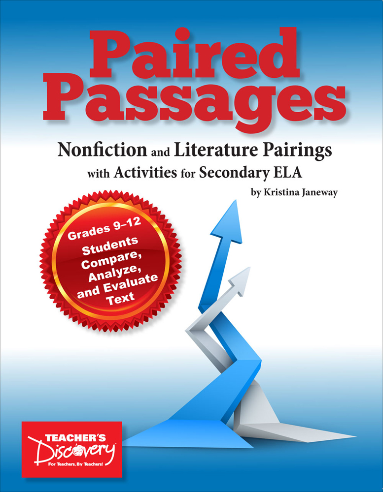 Paired Passages: Nonfiction and Literature Pairings with Activities for Secondary ELA Book