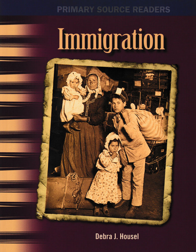 Immigration Primary Source Reader