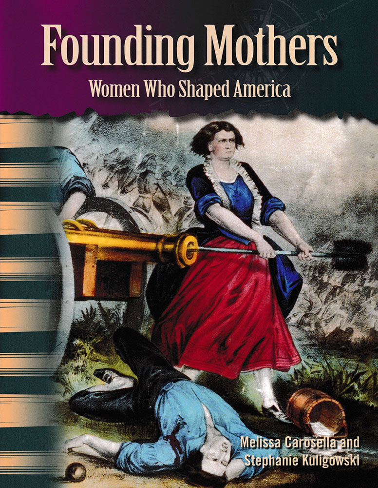 Founding Mothers Primary Source Reader