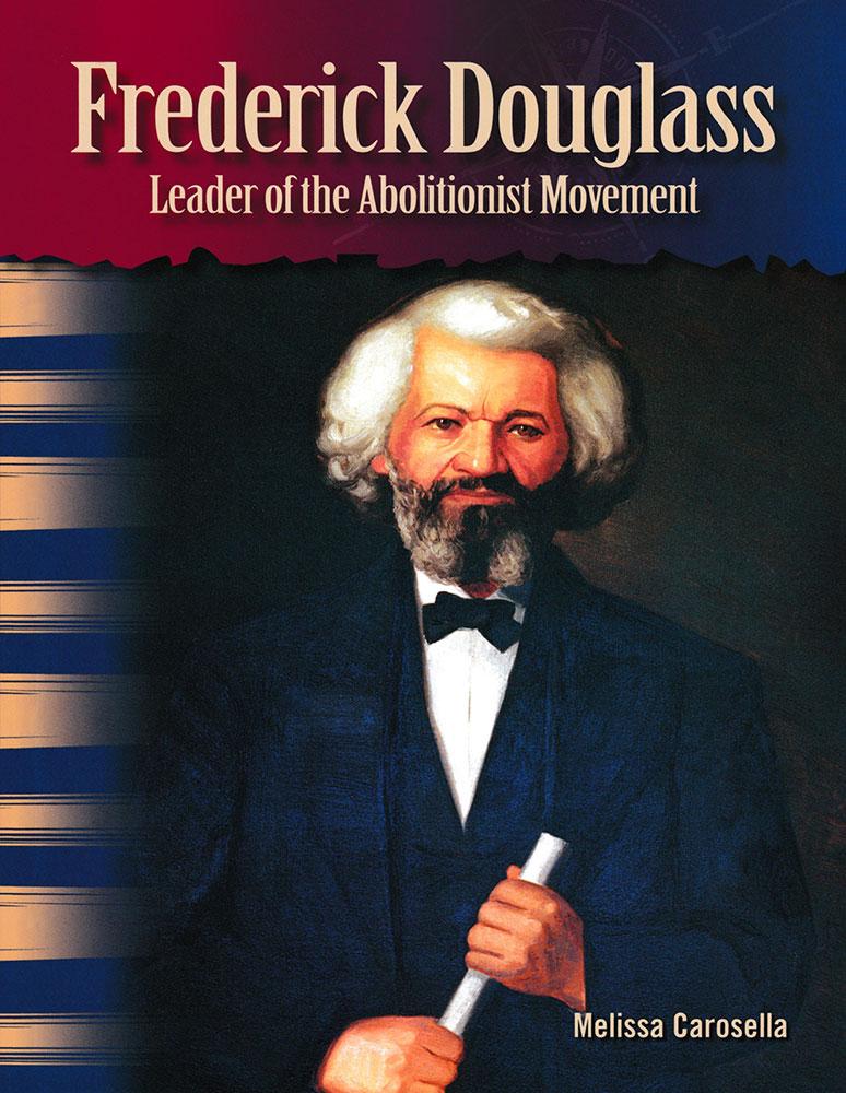 Frederick Douglass Primary Source Reader - Frederick Douglass Primary Source Reader - Print Book