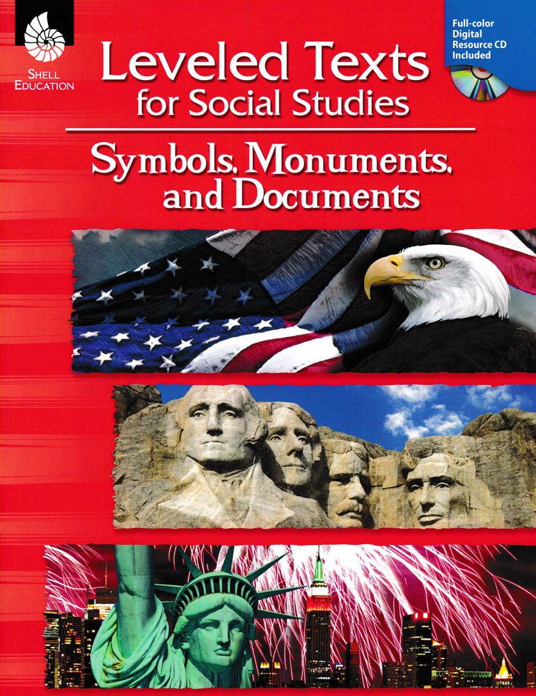 Leveled Texts for Social Studies - Symbols, Monuments, and Documents Book - Leveled Texts for Social Studies - Symbols, Monuments, and Documents Print Book