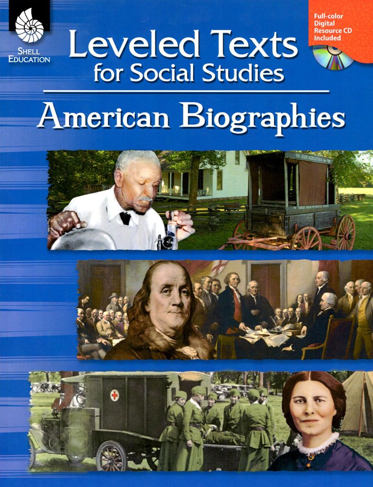 Leveled Texts for Social Studies - American Biographies Book - Leveled Texts for Social Studies - American Biographies Print Book