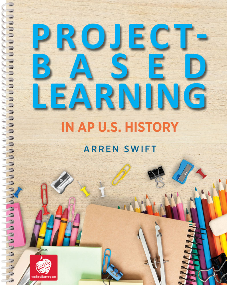 Project-Based Learning in AP U.S. History Book