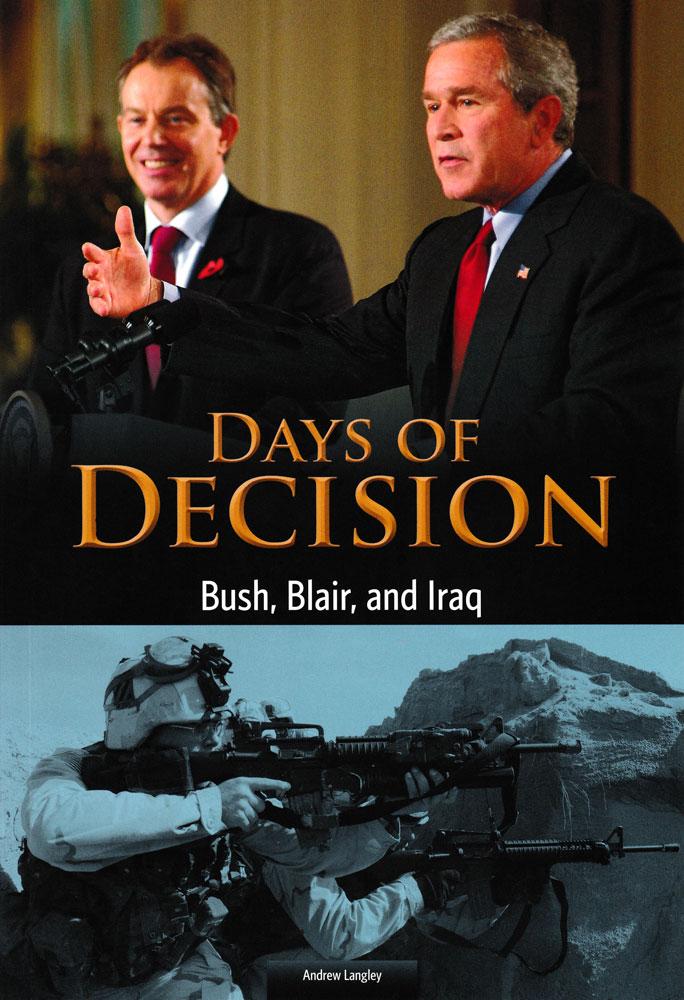 Days of Decision: Bush, Blair, and Iraq Book (1070L)