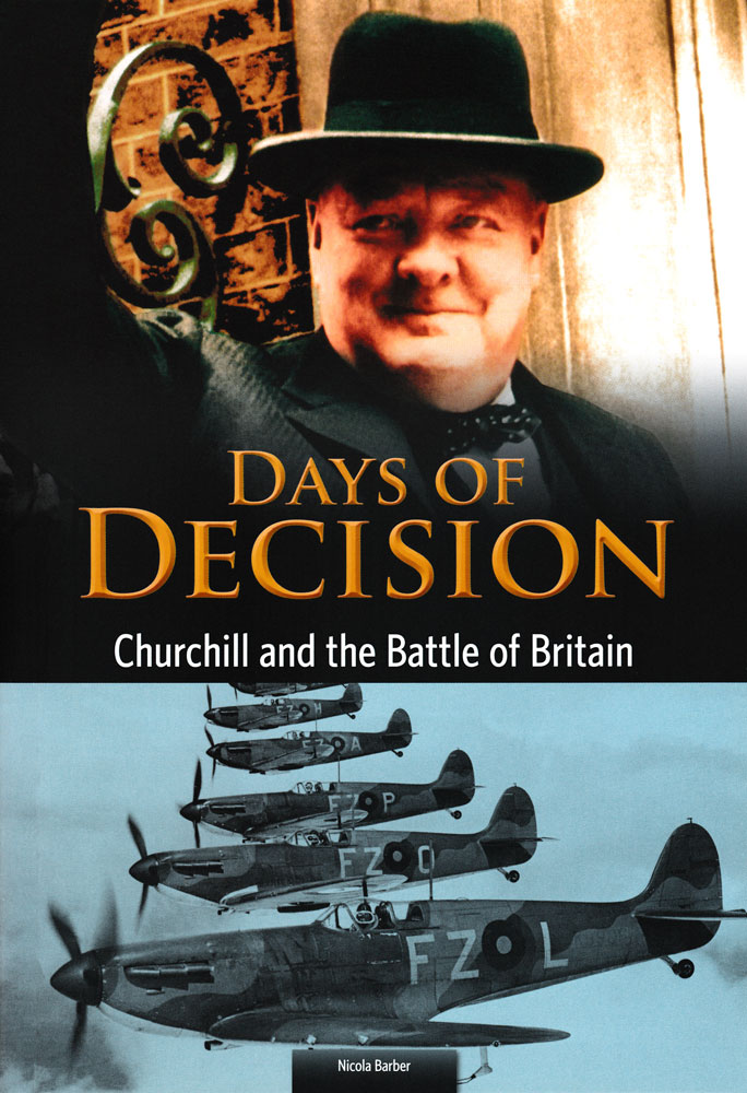 Days of Decision: Churchill and the Battle of Britain Book (1200L)