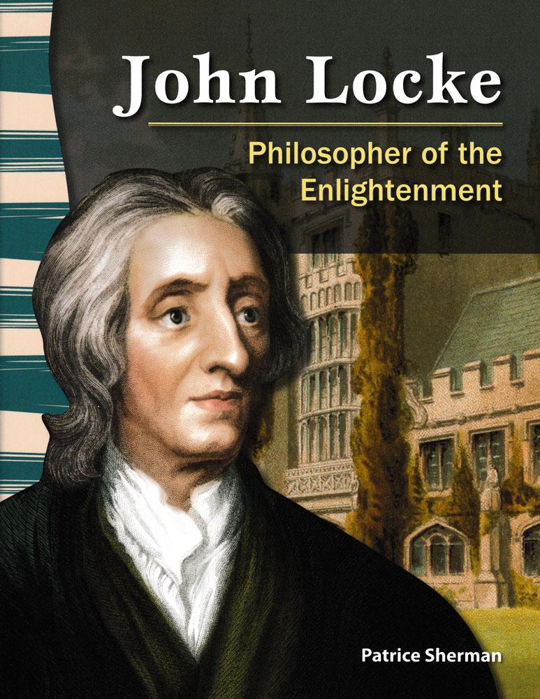 John Locke: Philosopher of the Enlightenment Primary Source Reader