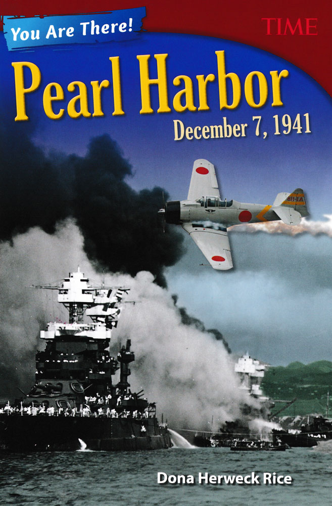 You Are There! Pearl Harbor December 7, 1941 Book (990L) - You Are There! Pearl Harbor December 7, 1941 Print Book