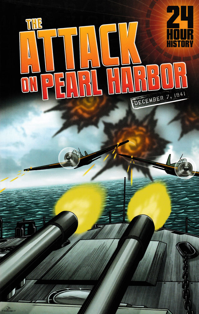 24 Hour History: The Attack on Pearl Harbor Graphic Novel
