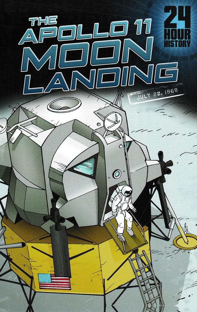 24 Hour History: The Apollo Moon Landing Graphic Novel