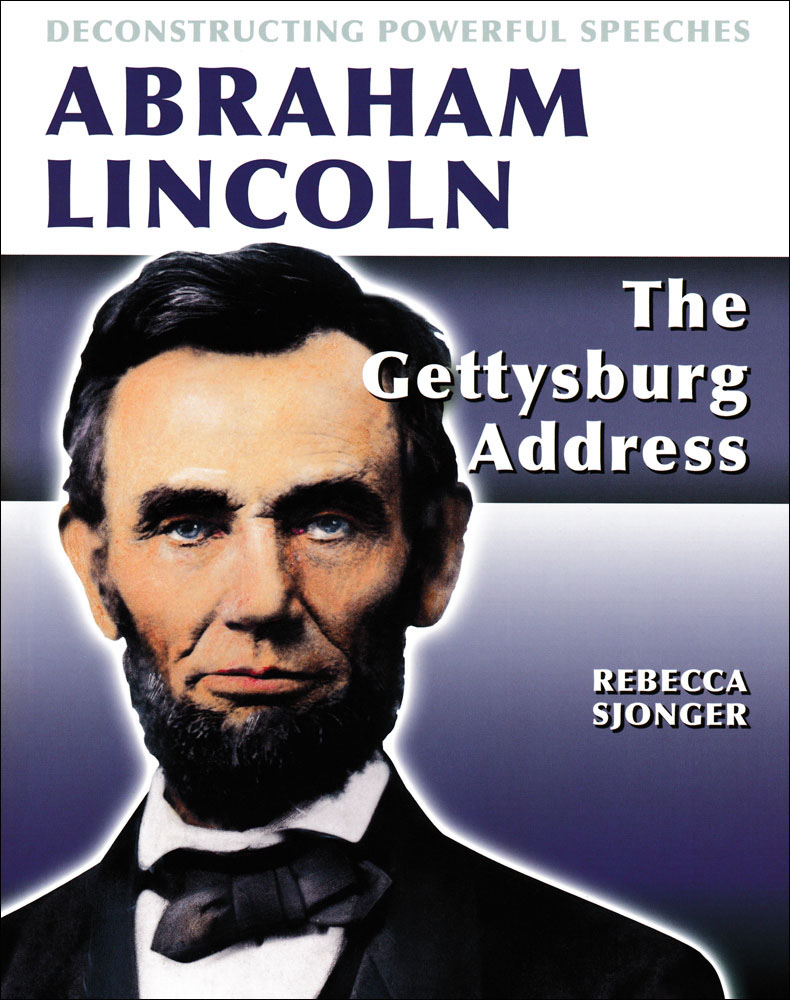 Deconstructing Powerful Speeches: Abraham Lincoln Book