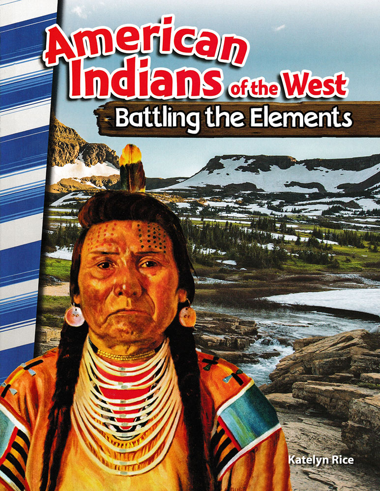 American Indians of the West: Battling the Elements Reader - American Indians of the West: Battling the Elements Reader - Print Book