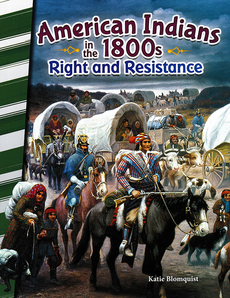 American Indians in the 1800s: Right and Resistance Reader - American Indians in the 1800s: Right and Resistance Reader - Print Book