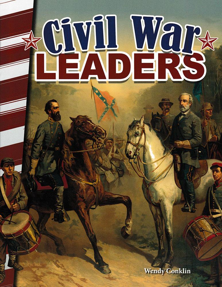 Civil War Leaders Reader - Civil War Leaders Reader - Print Book