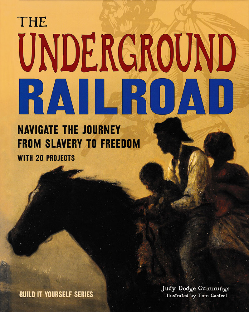 Build It Yourself: The Underground Railroad Book