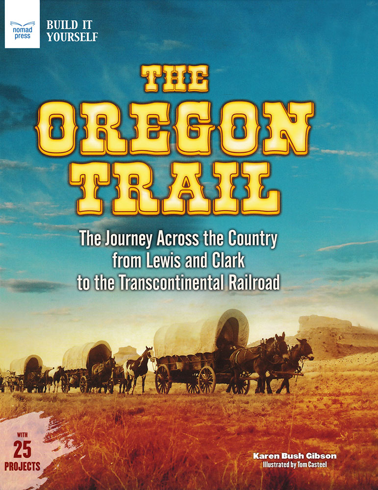 Build It Yourself: The Oregon Trail Book