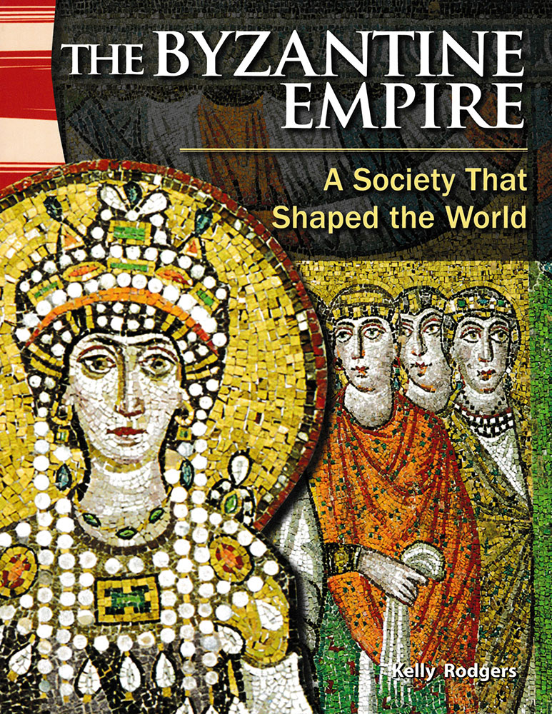 The Byzantine Empire Primary Source Reader