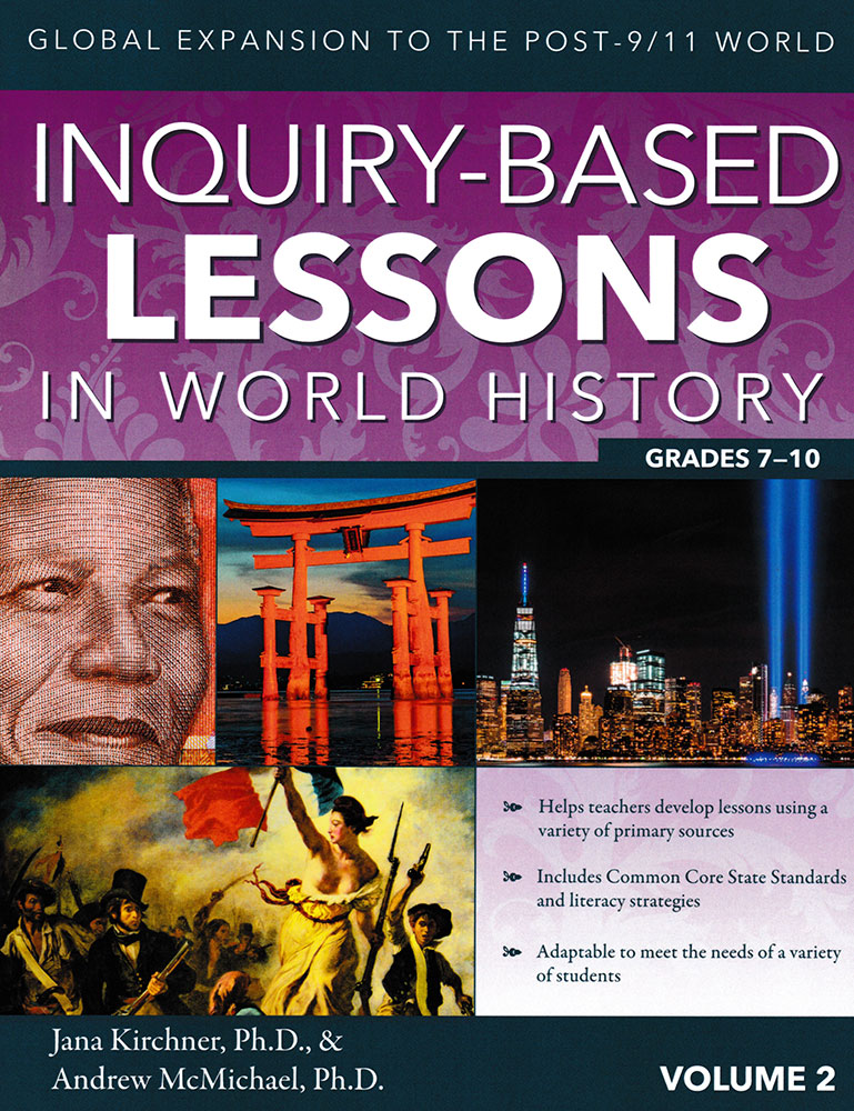 Inquiry-Based Lessons in World History: Global Expansion to Post 9/11 Book