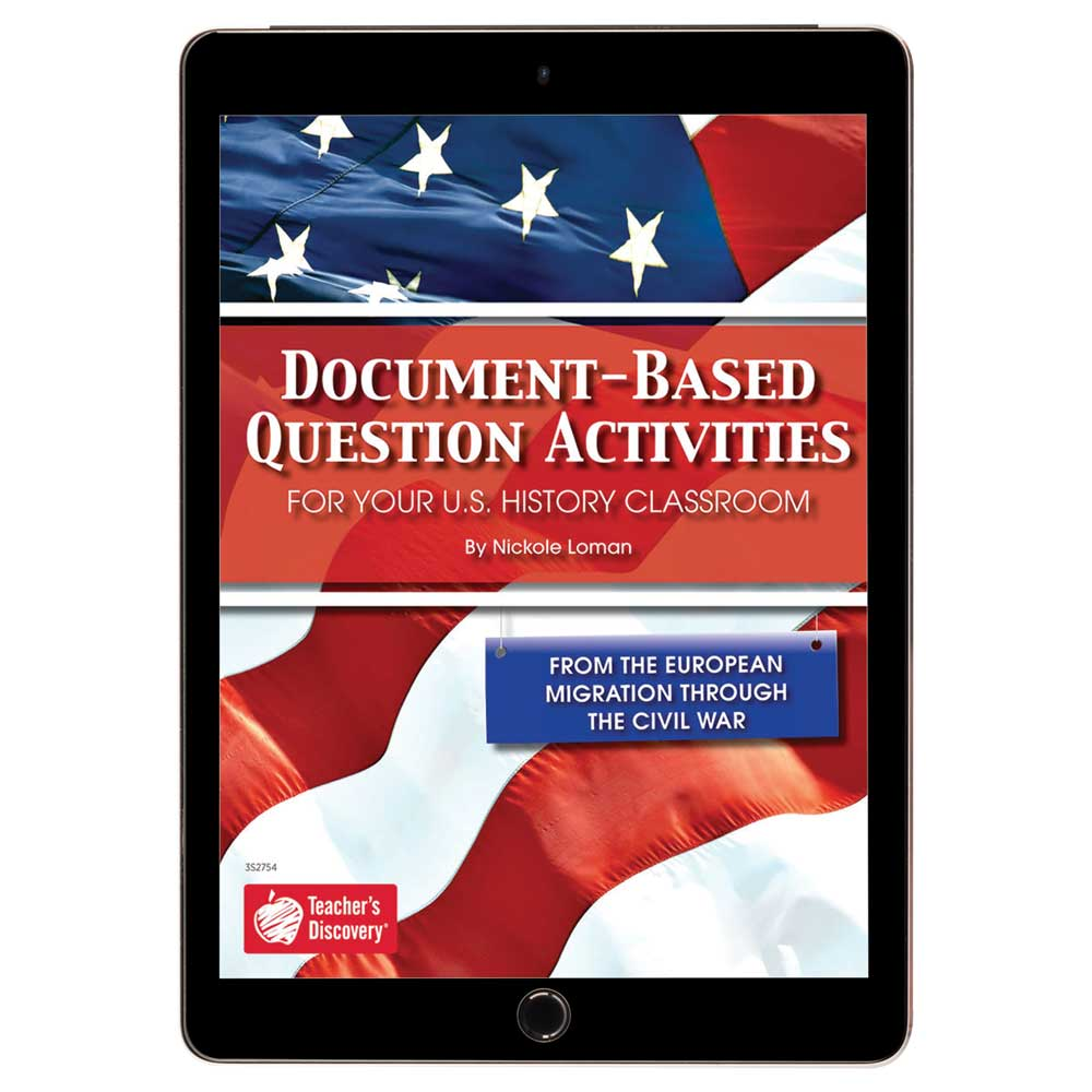 Document-Based Question Activities: From the European Migration Through the Civil War Book