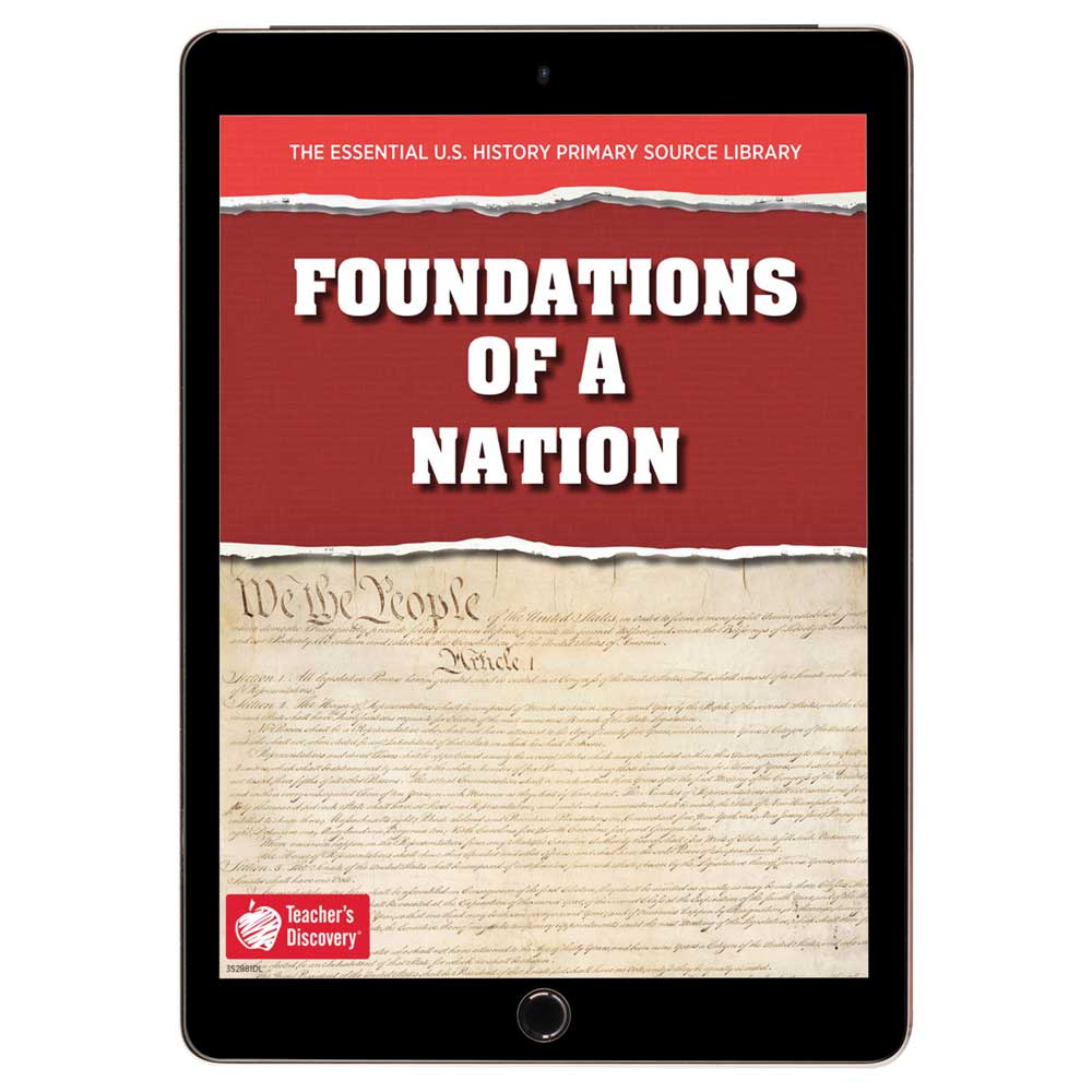 The Essential U.S. History Primary Source Library: Foundations of a Nation Download