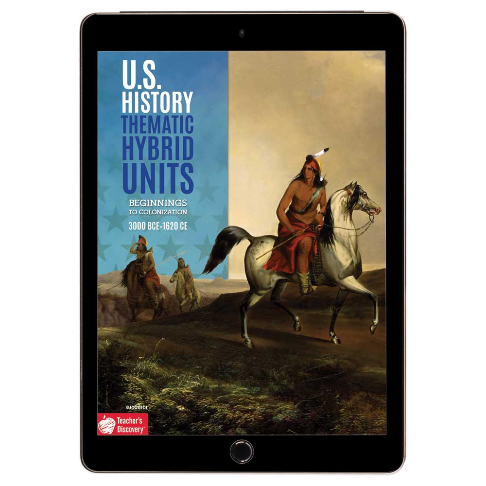 U.S. History Thematic Hybrid Unit: Beginnings to Colonization Download - Hybrid Learning Resource