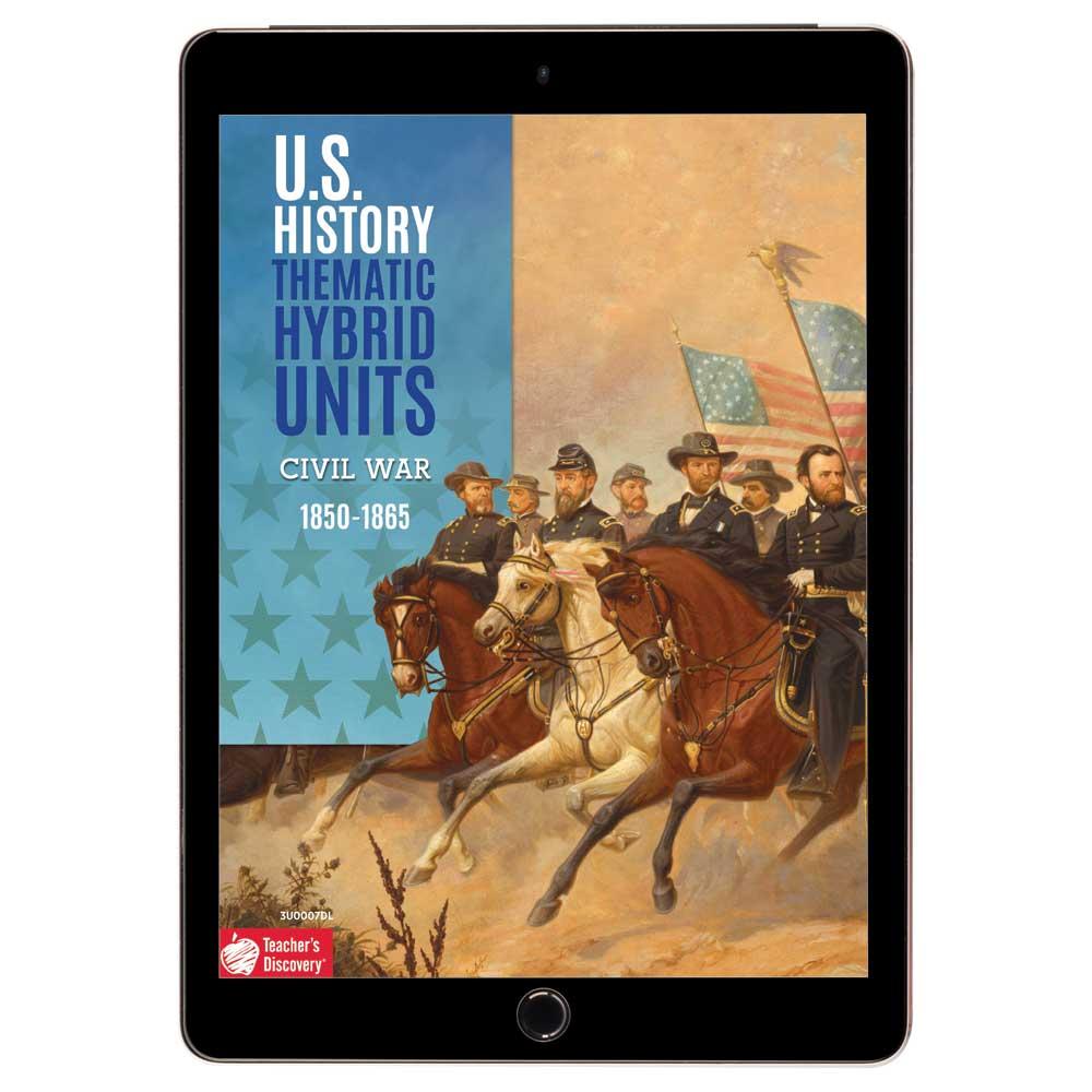 U.S. History Thematic Hybrid Unit: Civil War Download
