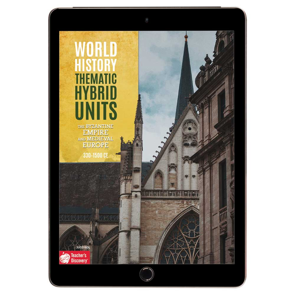 World History Thematic Hybrid Unit: The Byzantine Empire and Medieval Europe Download