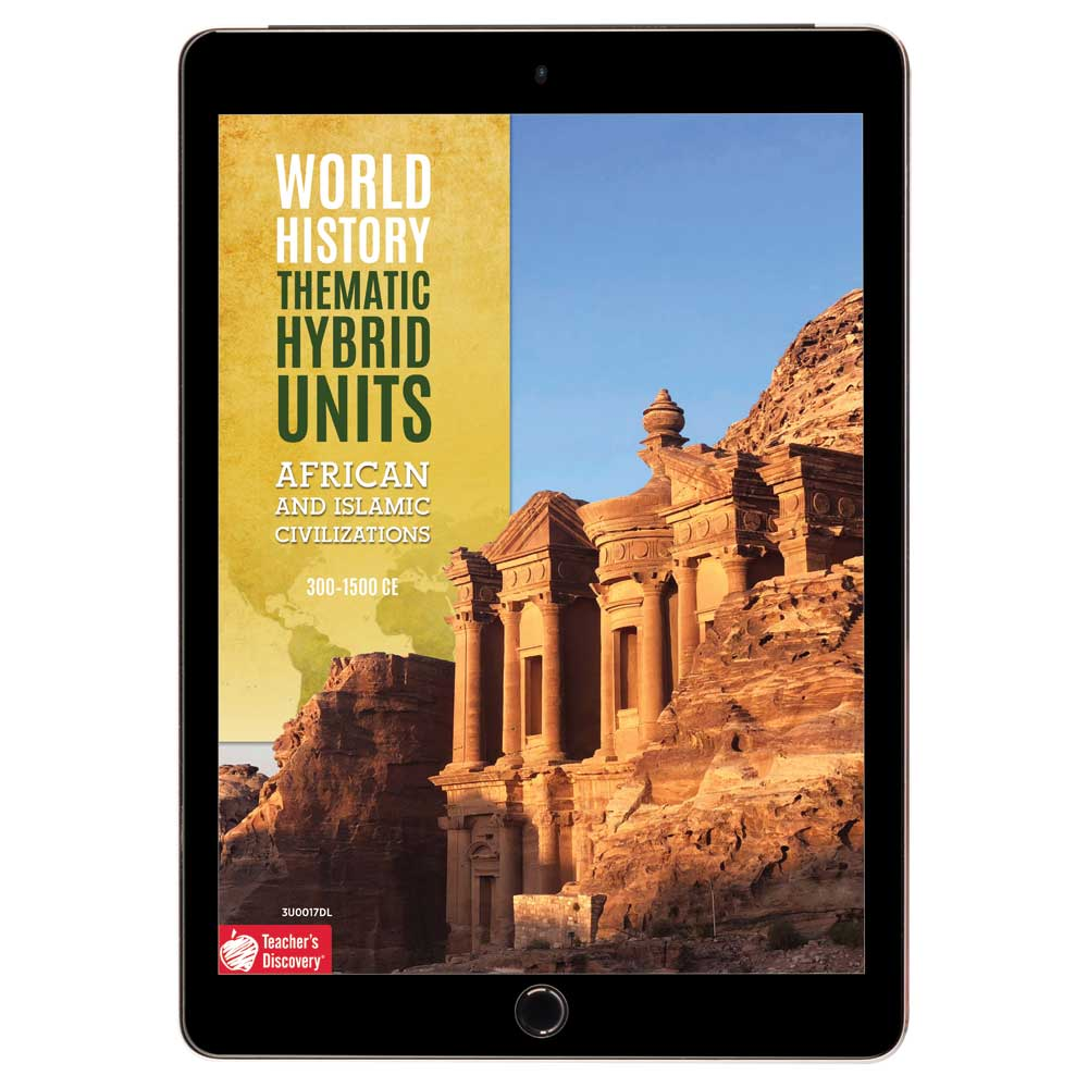 World History Thematic Hybrid Unit: African and Islamic Civilizations Download