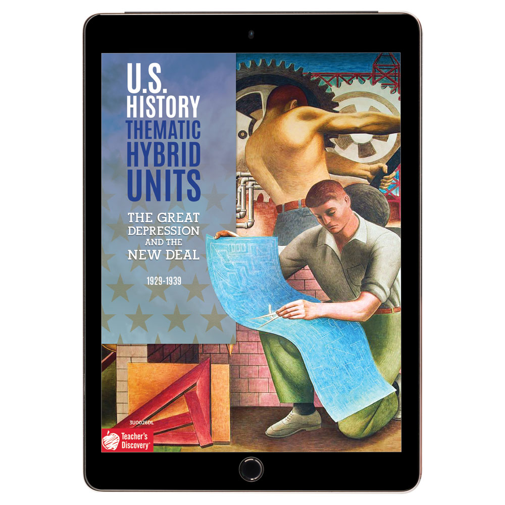U.S. History Thematic Hybrid Unit: The Great Depression and the New Deal Download