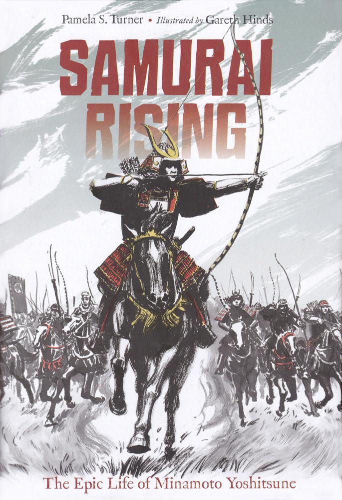 Samurai Rising: The Epic Life of Minamoto Yoshitsune Hardcover Book (950L)