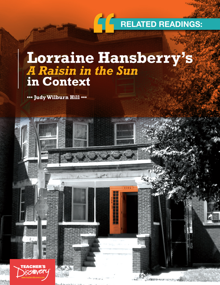 Related Readings: Lorraine Hansberry's A Raisin in the Sun in Context Book